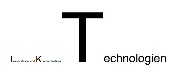 """Schriftzug """"Informatons- und Kommuninkationstechnologien"""" mit mehrfach so großen T"""